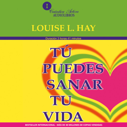 You Can Heal Your Life / Tu Puedes Sanar Tu Vida, Louise Hay