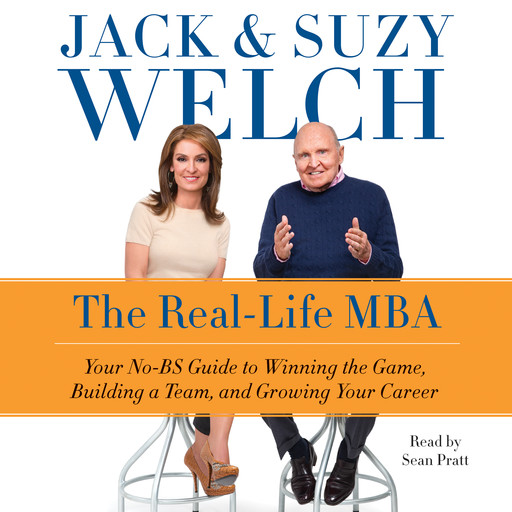 The Real-Life MBA, Jack Welch, Suzy Welch