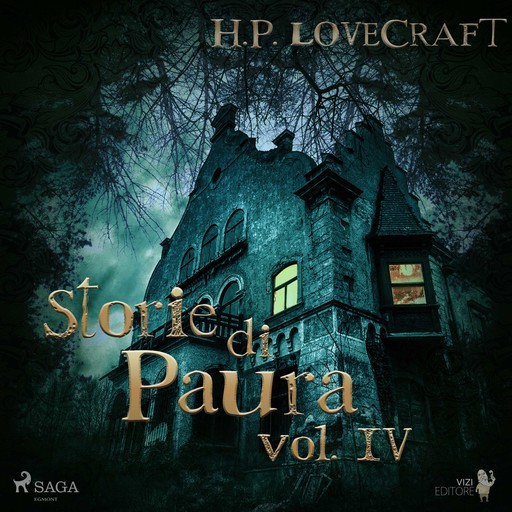 H. P. Lovecraft – Storie di Paura vol IV, Howard Phillips Lovecraft