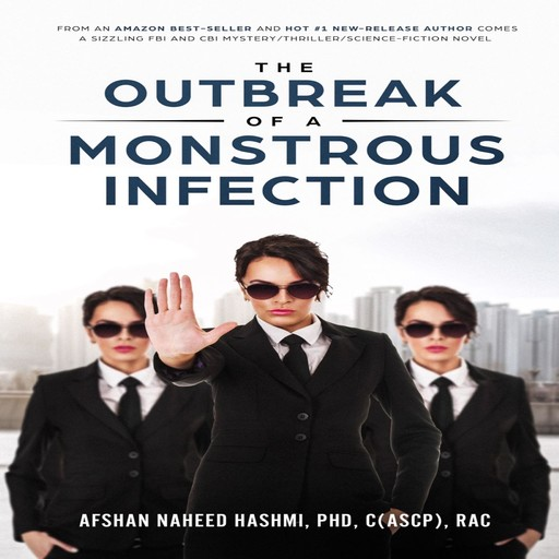 The Outbreak of A Monstrous Infection, Afshan Hashmi