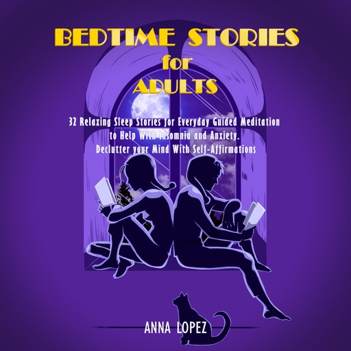 Bedtime Stories for Adults, Anna Lopez