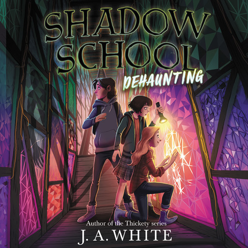 Shadow School #2: Dehaunting, J.A. White