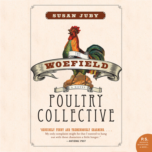 Woefield Poultry Collective, Susan Juby