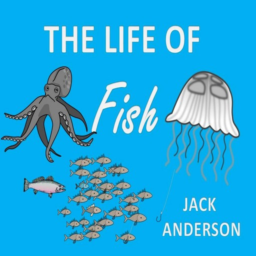 The Life of Fish, Jack Anderson