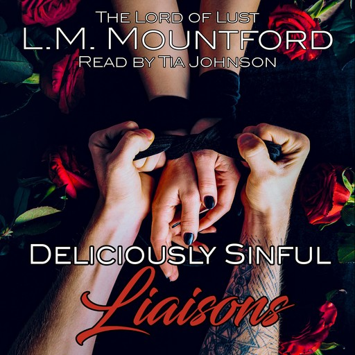 Deliciously Sinful Liaisons, L.M. Mountford