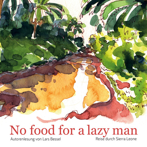 No food for a lazy man, Lars Bessel