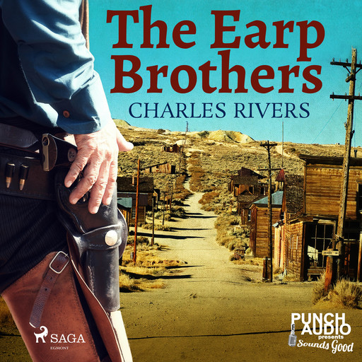 The Earp Brothers, Charles Rivers