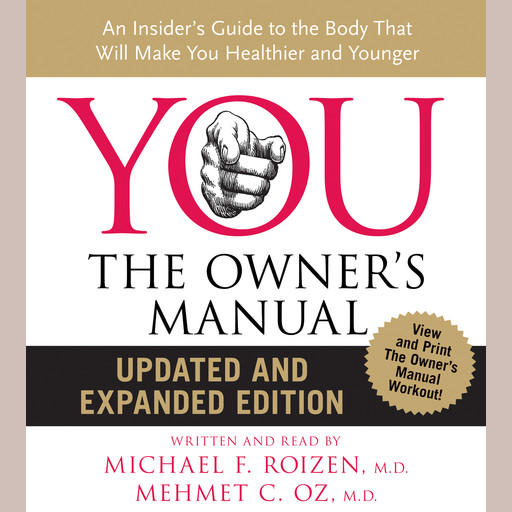 YOU: The Owner's Manual, Mehmet Öz, Michael F. Roizen