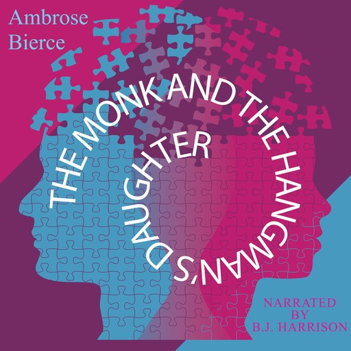 The Monk and the Hangman's Daughter, Ambrose Bierce