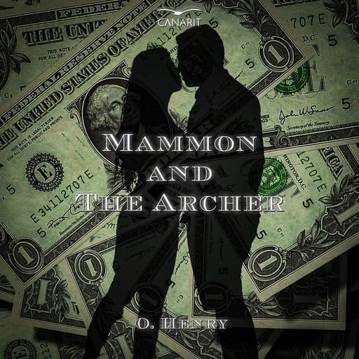 Mammon And The Archer, O.Henry
