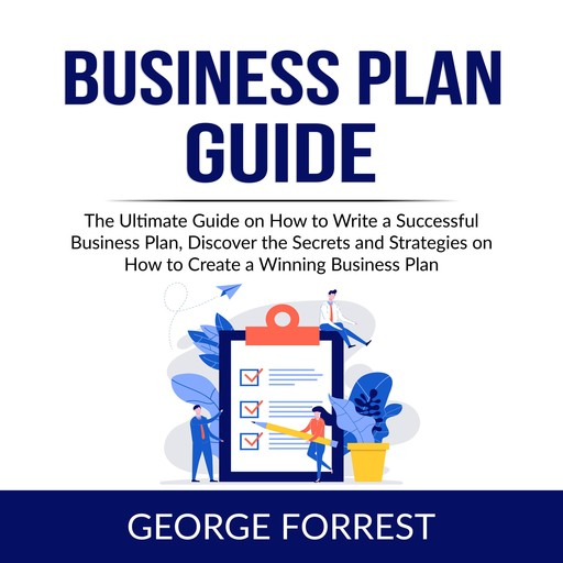 Business Plan Guide, George Forrest