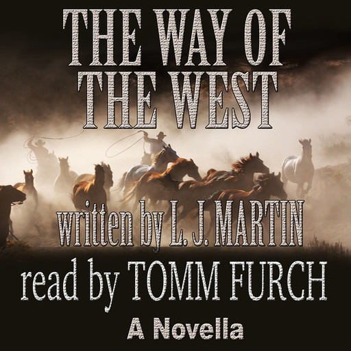 The Way of the West, L.J. Martin