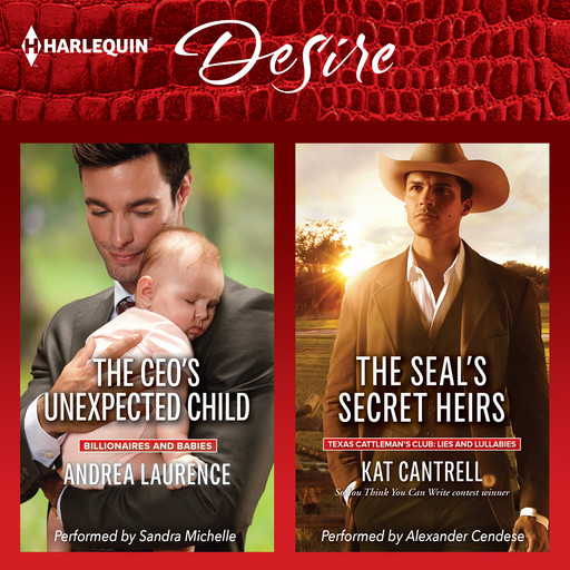 The CEO's Unexpected Child & The SEAL's Secret Heirs, Kat Cantrell, Andrea Laurence