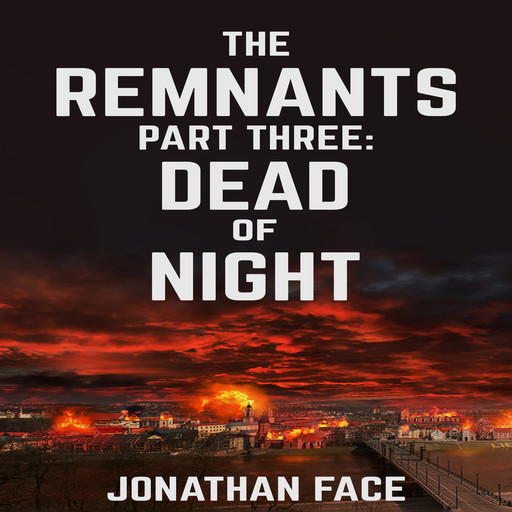 The Remnants: Dead of Night, Jonathan Face