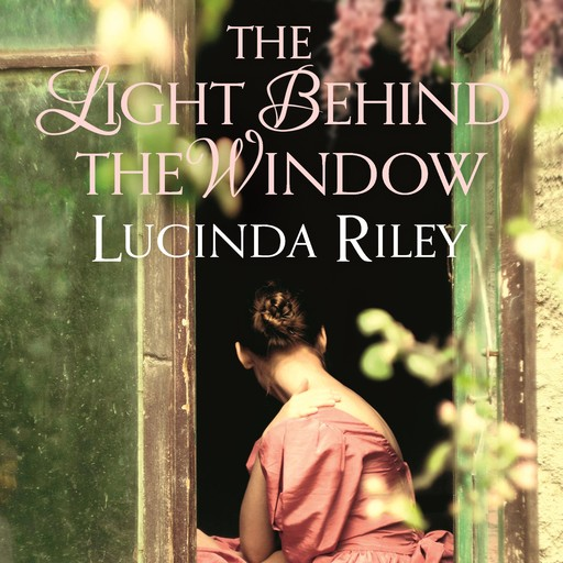 The Light Behind The Window, Lucinda Riley