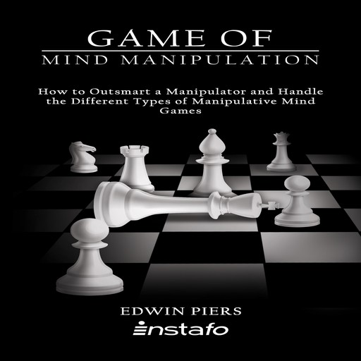 Game of Mind Manipulation, Instafo, Edwin Piers
