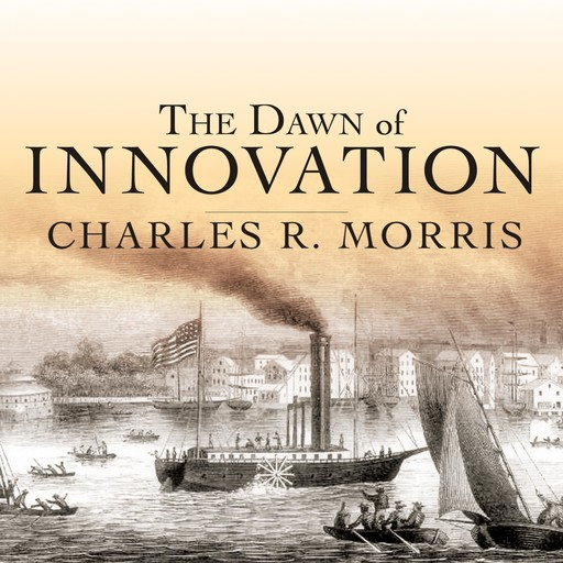 The Dawn of Innovation, Charles Morris
