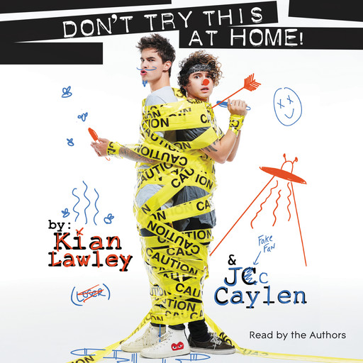 Kian and Jc: Don't Try This at Home!, Jc Caylen, Kian Lawley