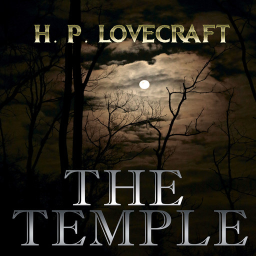 The Temple (Howard Phillips Lovecraft), Howard Lovecraft