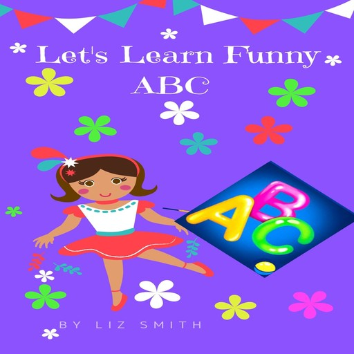 Let's Learn Funny ABC, Liz Smith