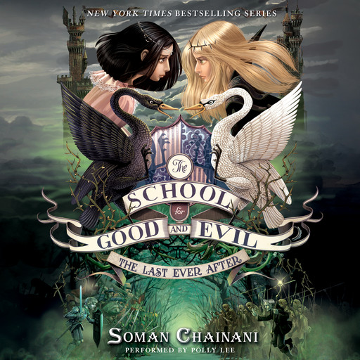The School for Good and Evil #3: The Last Ever After, Soman Chainani