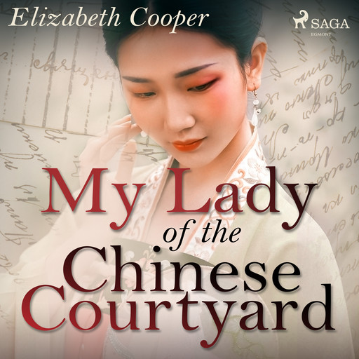 My Lady of the Chinese Courtyard, Elizabeth Cooper
