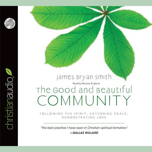 The Good and Beautiful Community, James Smith
