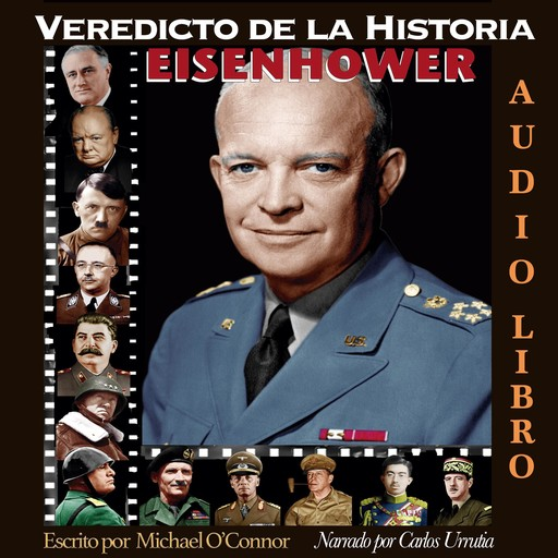 Veredicto de la Historia: EISENHOWER, Michael O'Connor