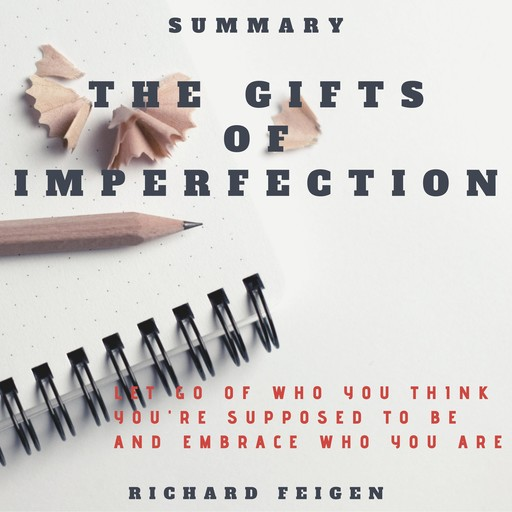 Summary of The Gifts of Imperfection, Richard Feigen