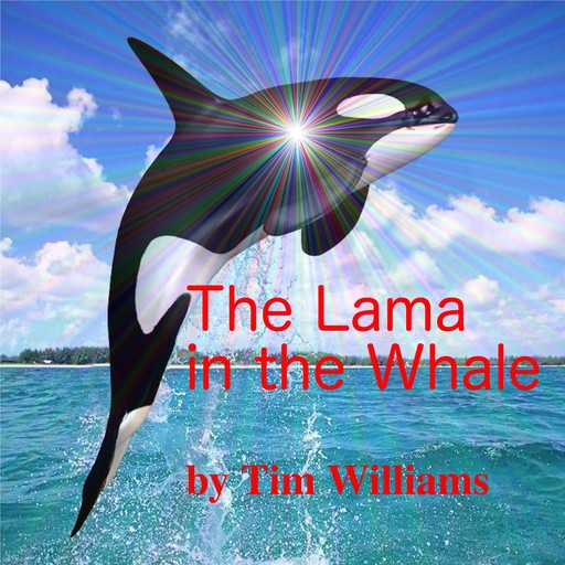 The Lama in the Whale, Tim Williams