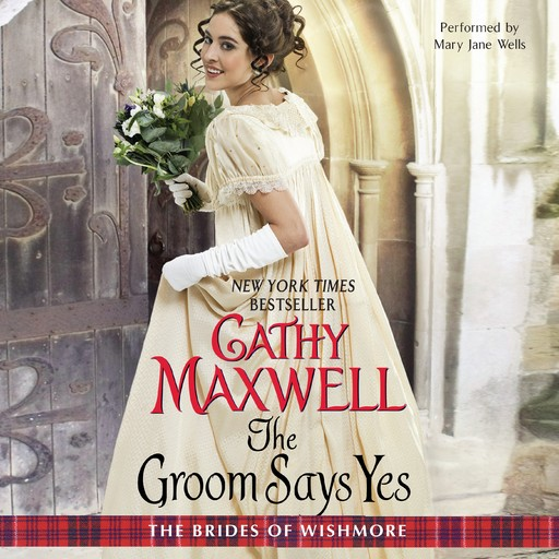 The Groom Says Yes, Cathy Maxwell