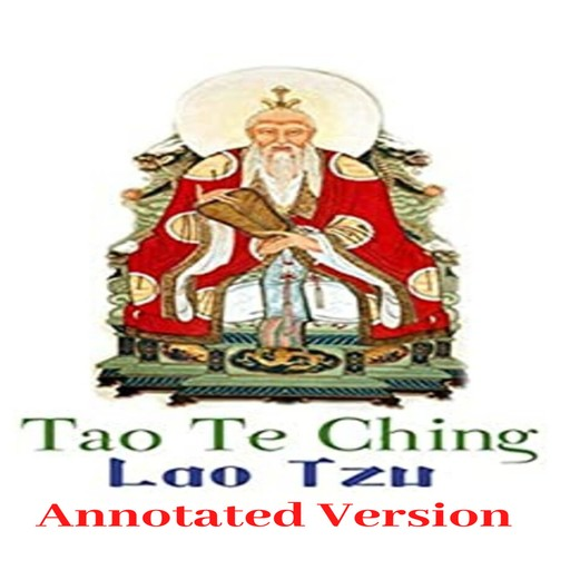 Tao Te Ching (Annotated), L. T