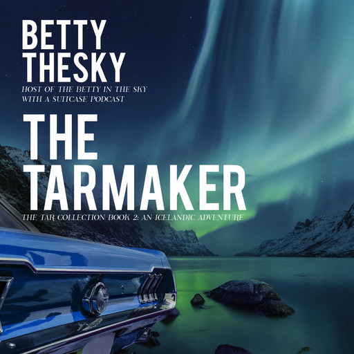 The Tarmaker, Betty Thesky