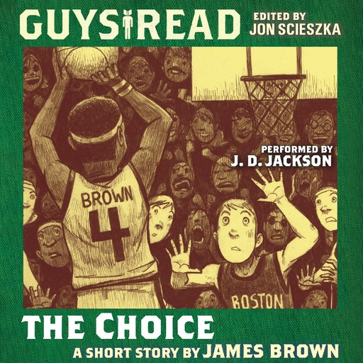Guys Read: The Choice, James Brown