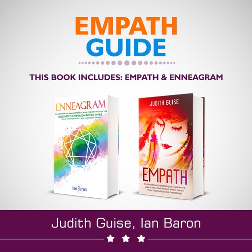 Empath Guide: 2 Books in 1: Empath and Enneagram, Judith Guise, Ian Baron