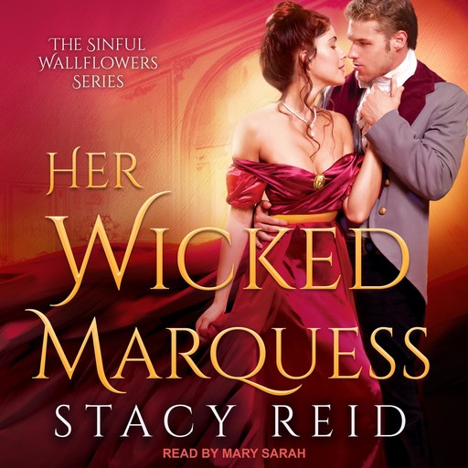 Her Wicked Marquess, Stacy Reid