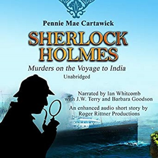 Sherlock Holmes: Murders on the Voyage to India, Pennie Mae Cartawick