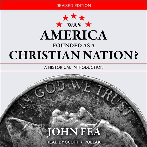 Was America Founded as a Christian Nation? Revised Edition, John Fea