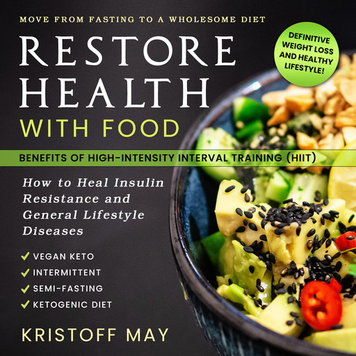 Restore Health with Food,