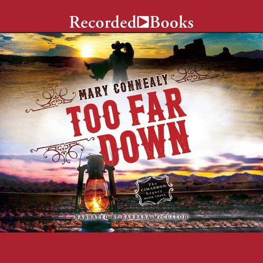 Too Far Down, Mary Connealy