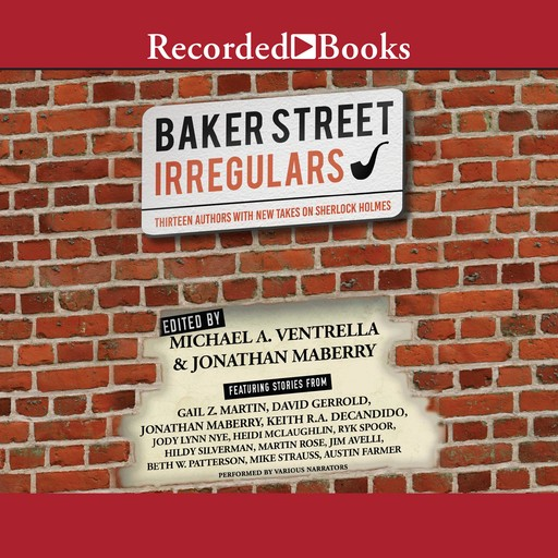 The Baker Street Irregulars, Jonathan Maberry, Michael A. Ventrella
