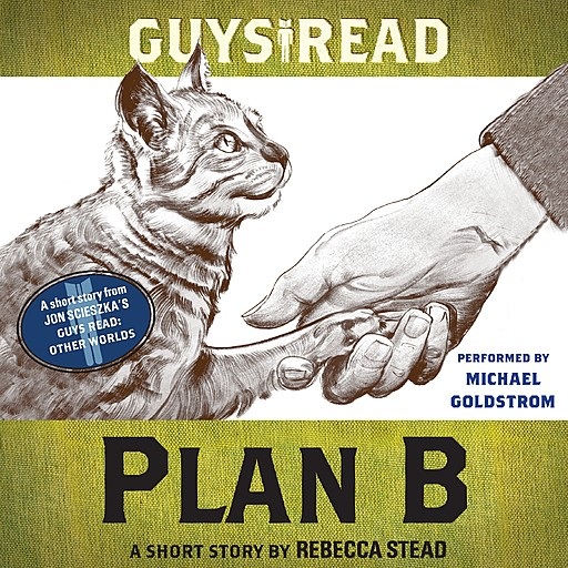 Guys Read: Plan B, Rebecca Stead