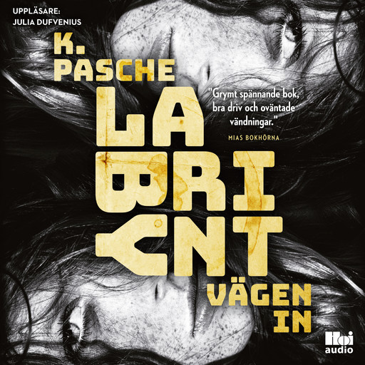 Labyrint - vägen in, Karin Pasche