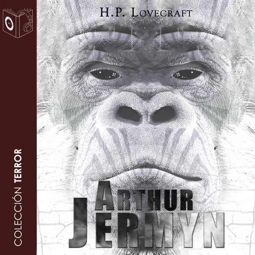Arthur Jermyn - Dramatizado, Howard Philips Lovecraft