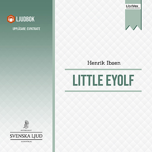Little Eyolf, Henrik Ibsen