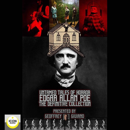 Untamed Tales of Horror; Edgar Allen Poe; The Definitive Collection, Geoffrey Giuliano, The Icon Players