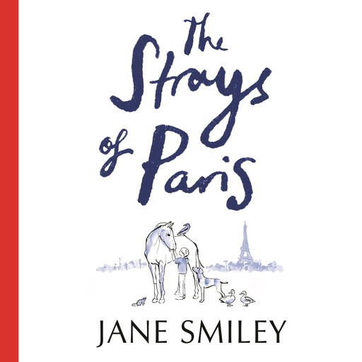 The Strays of Paris, Jane Smiley