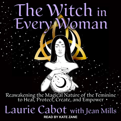 The Witch in Every Woman, Laurie Cabot
