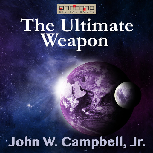 The Ultimate Weapon, J.R., John Campbell