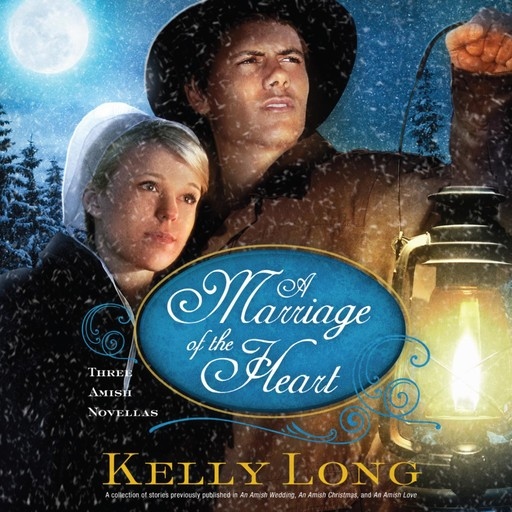 A Marriage of the Heart, Kelly Long